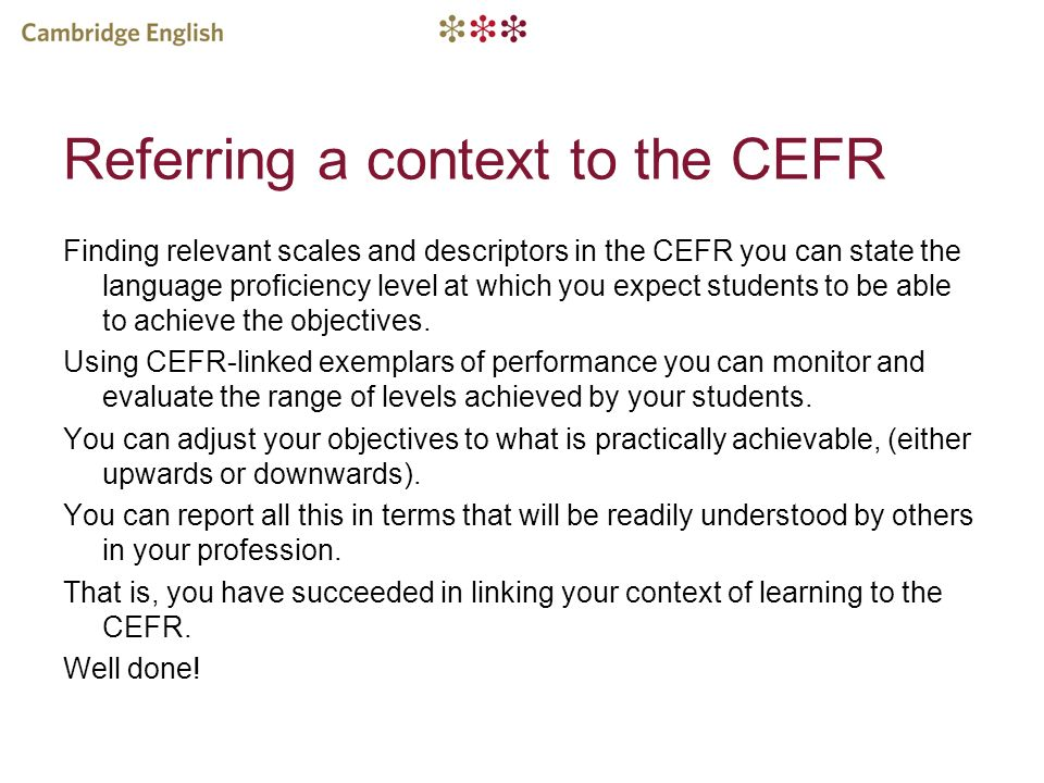 Referring a context to the CEFR