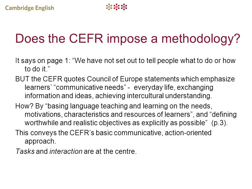 Does the CEFR impose a methodology