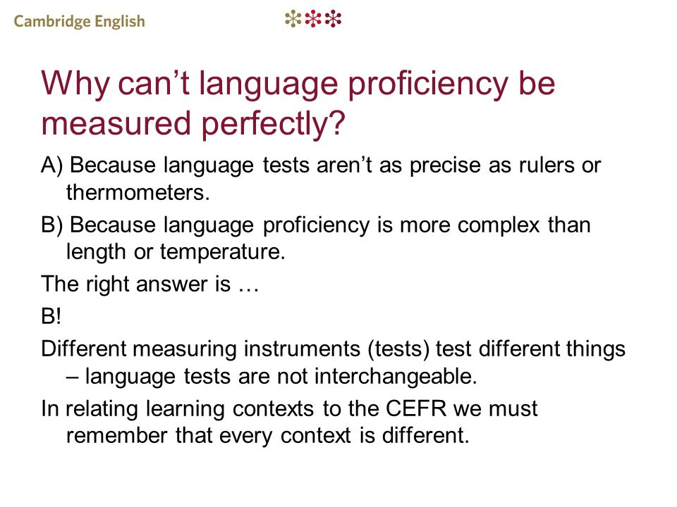 Why can't language proficiency be measured perfectly