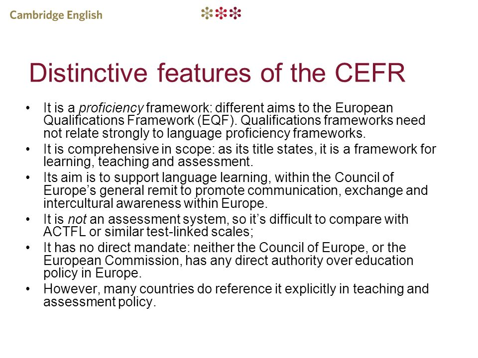 Distinctive features of the CEFR