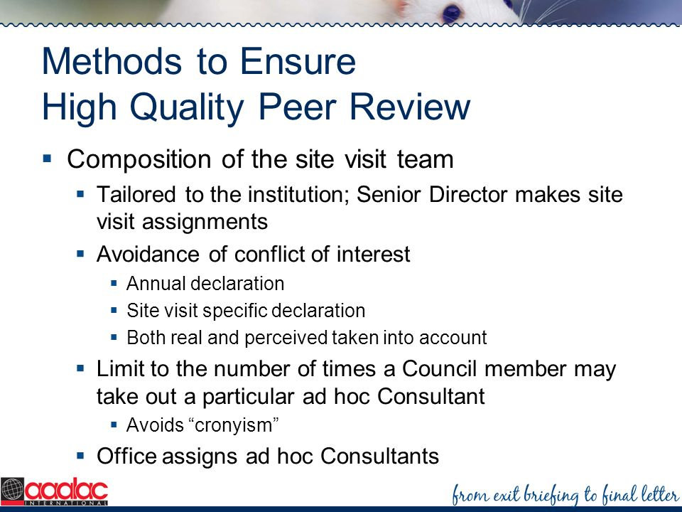 Methods to Ensure High Quality Peer Review