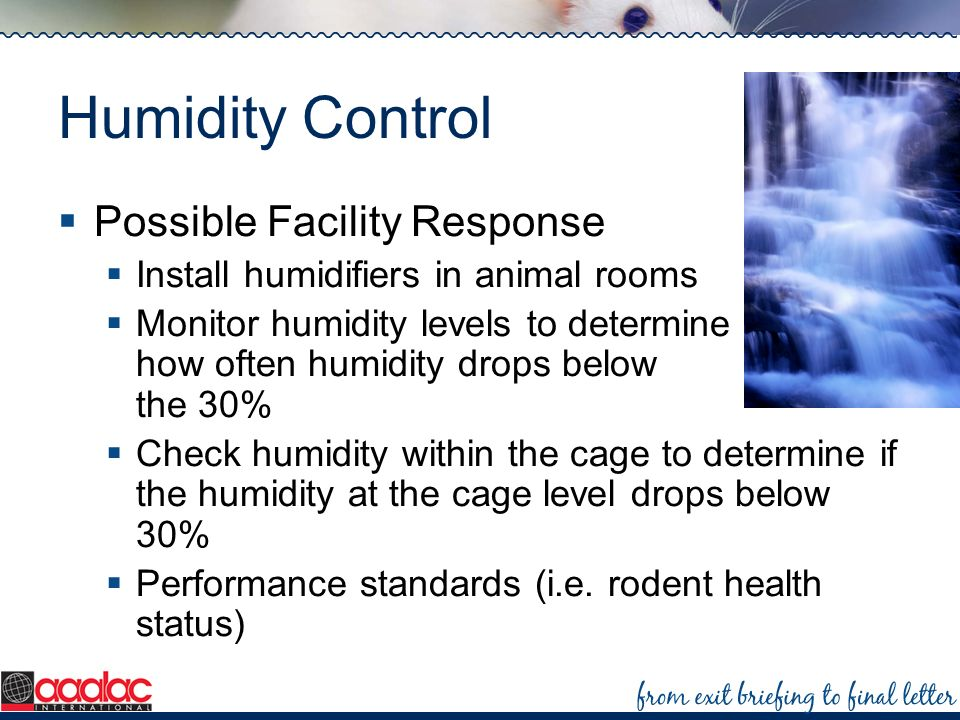 Humidity Control Possible Facility Response