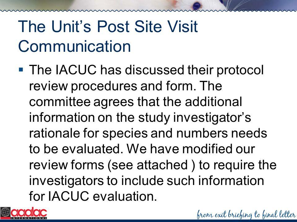 The Unit's Post Site Visit Communication