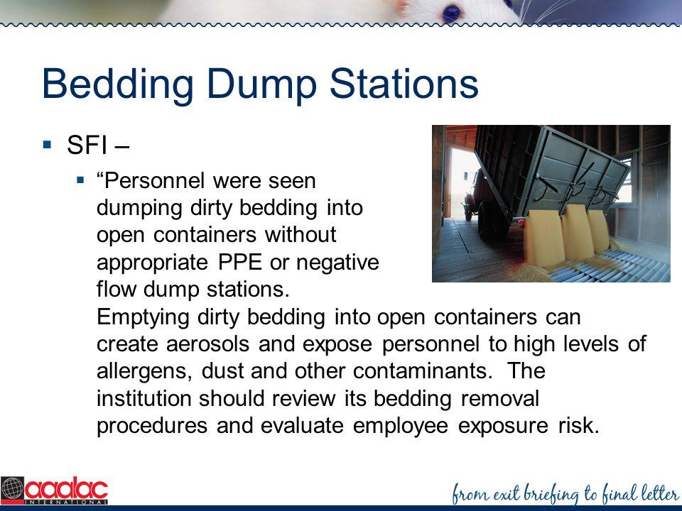 Bedding Dump Stations SFI –