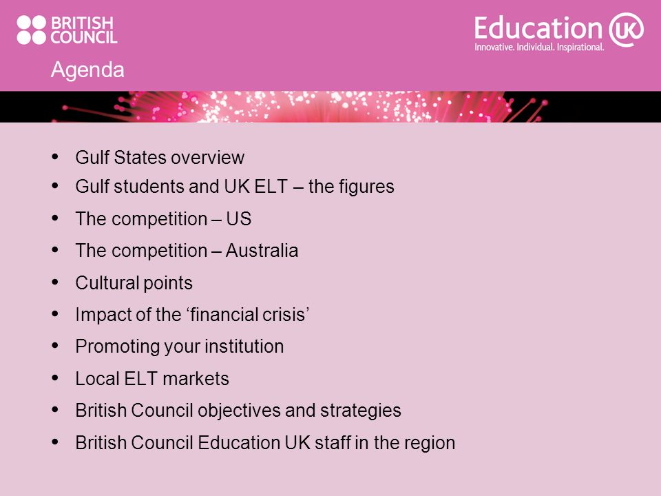Agenda Gulf States overview Gulf students and UK ELT – the figures