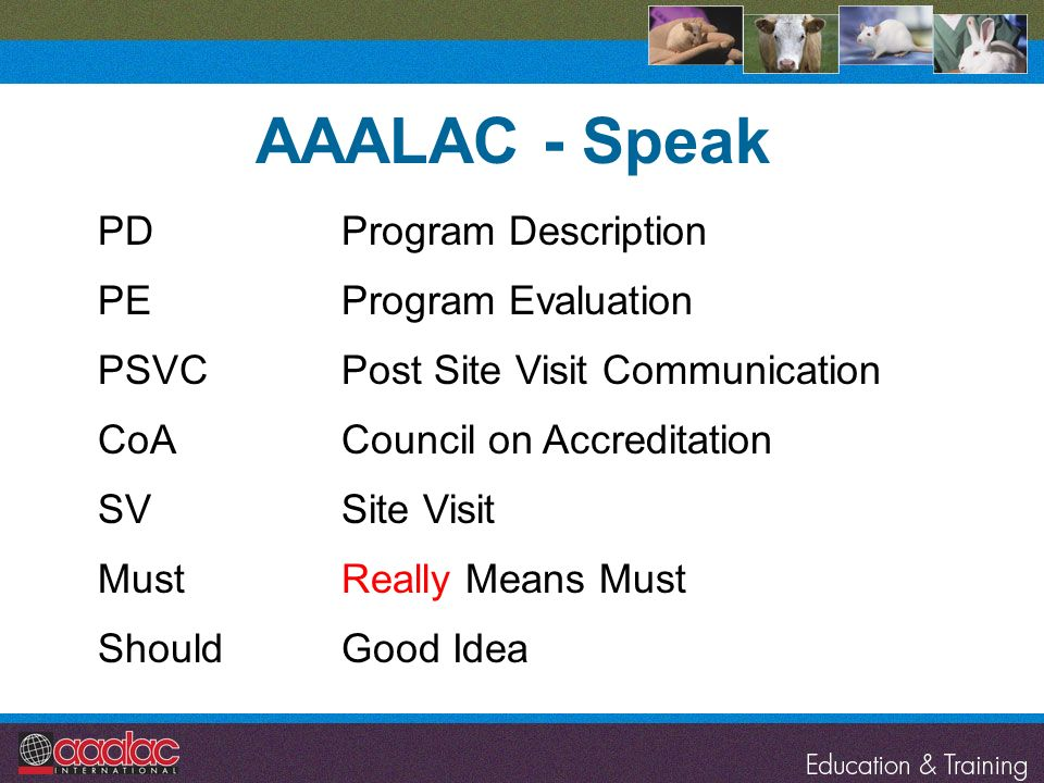 AAALAC - Speak PD Program Description PE Program Evaluation PSVC