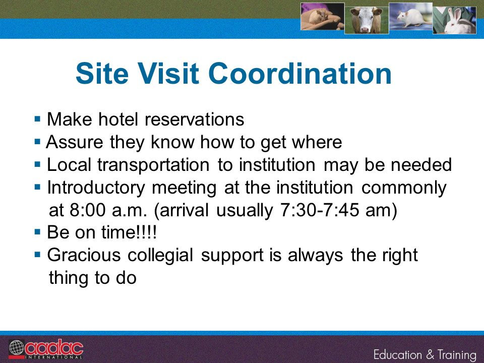 Site Visit Coordination