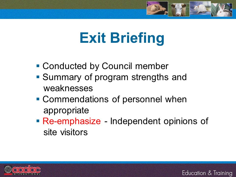 Exit Briefing Conducted by Council member