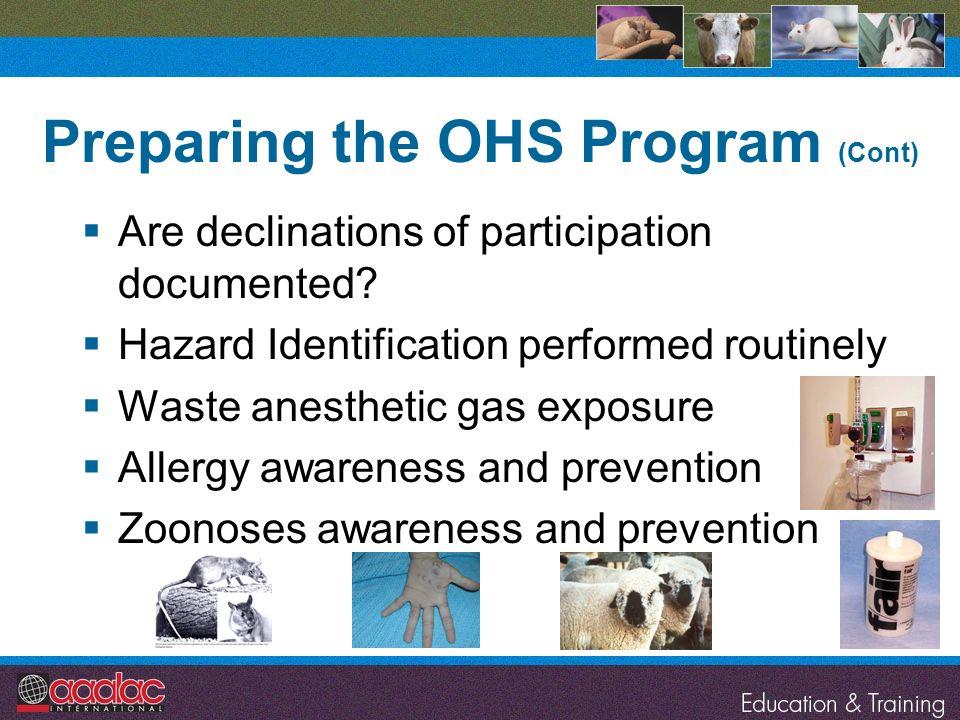 Preparing the OHS Program (Cont)