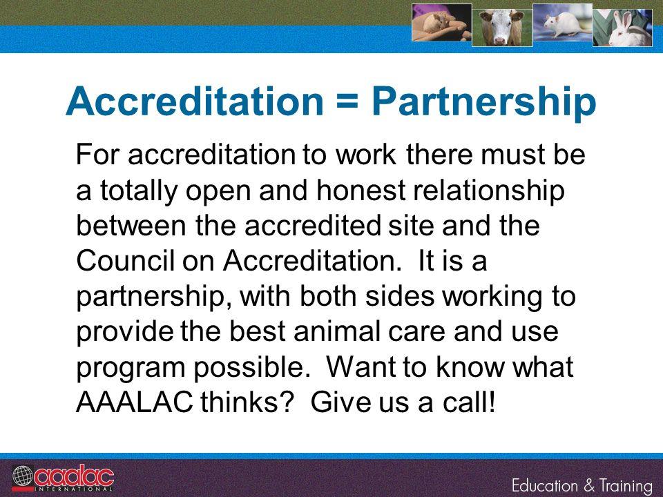 Accreditation = Partnership