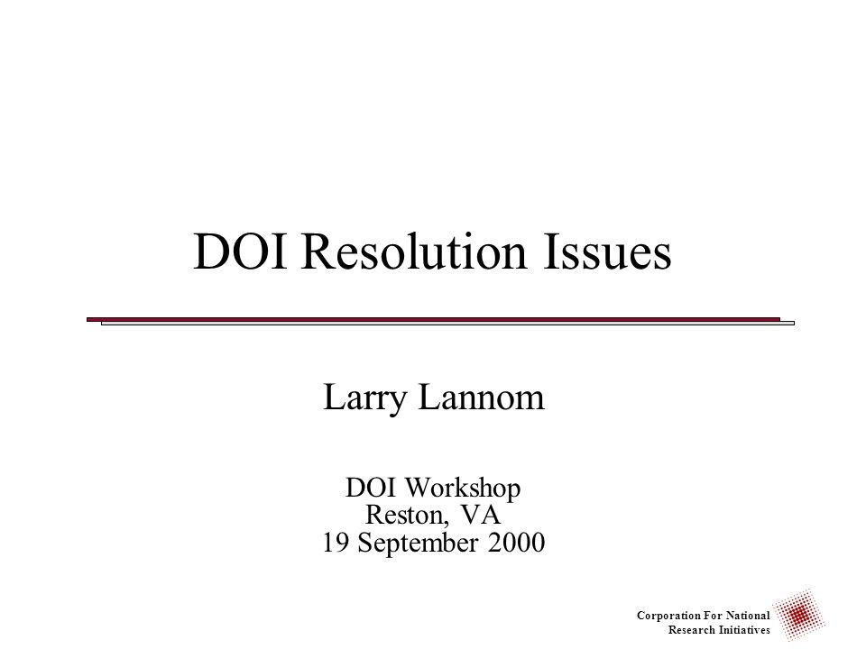 Larry Lannom DOI Workshop Reston, VA 19 September 2000