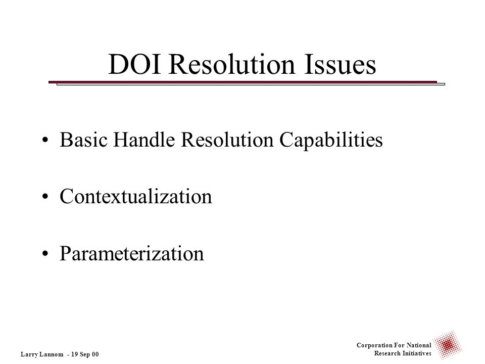 DOI Resolution Issues Basic Handle Resolution Capabilities