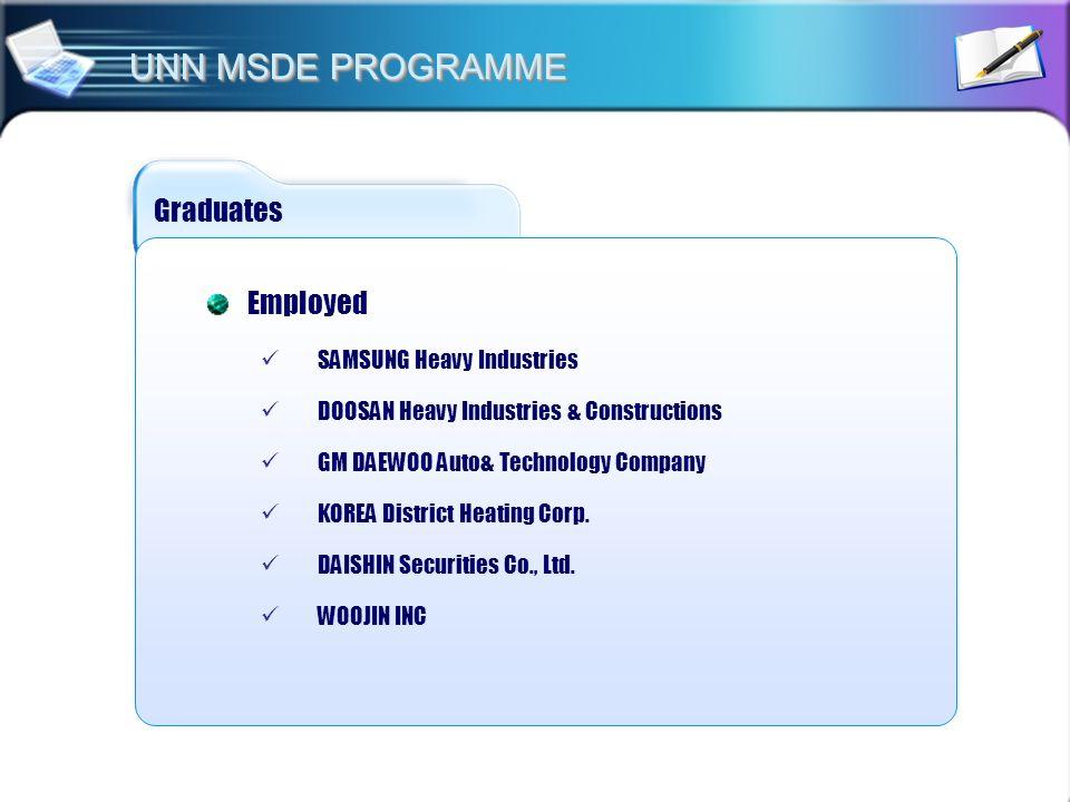 UNN MSDE PROGRAMME Graduates Employed SAMSUNG Heavy Industries