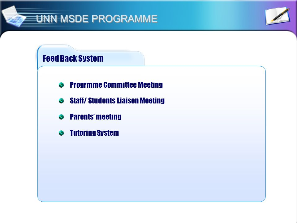 UNN MSDE PROGRAMME Feed Back System Progrmme Committee Meeting