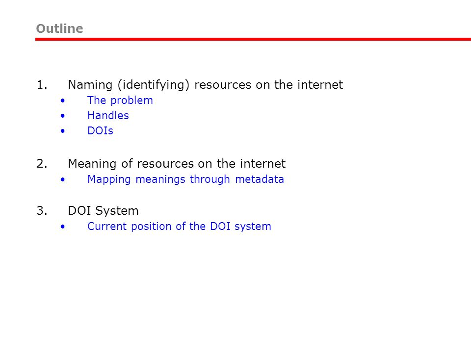 Naming (identifying) resources on the internet