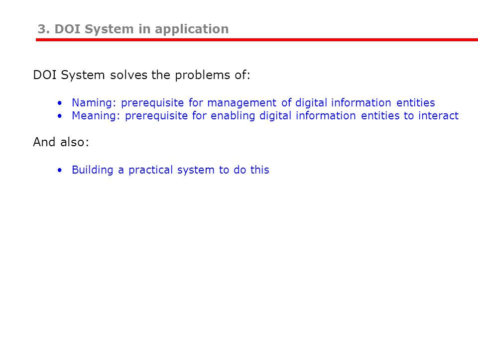 3. DOI System in application