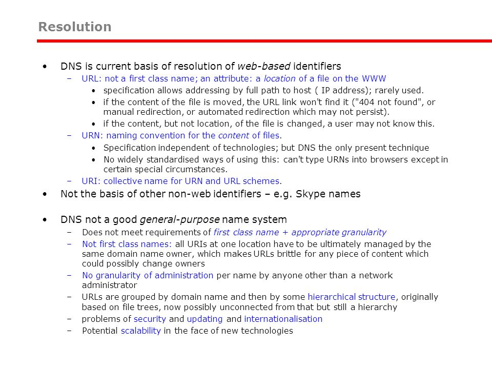 Resolution DNS is current basis of resolution of web-based identifiers