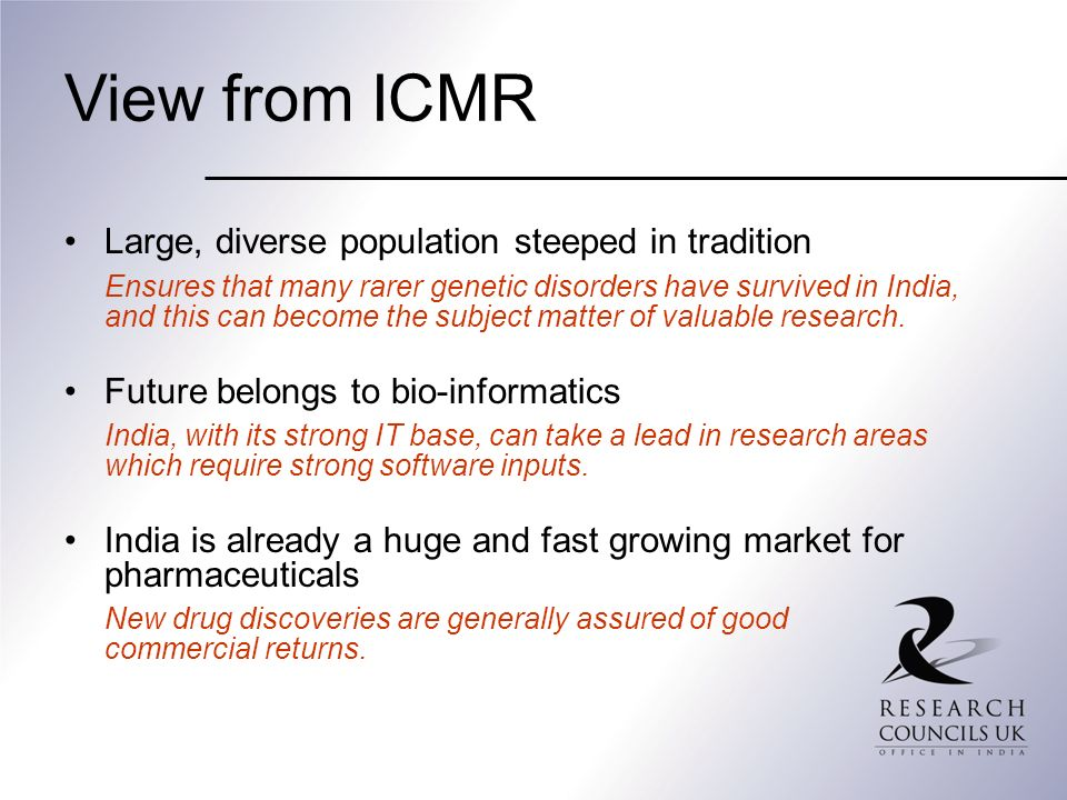 View from ICMR Large, diverse population steeped in tradition
