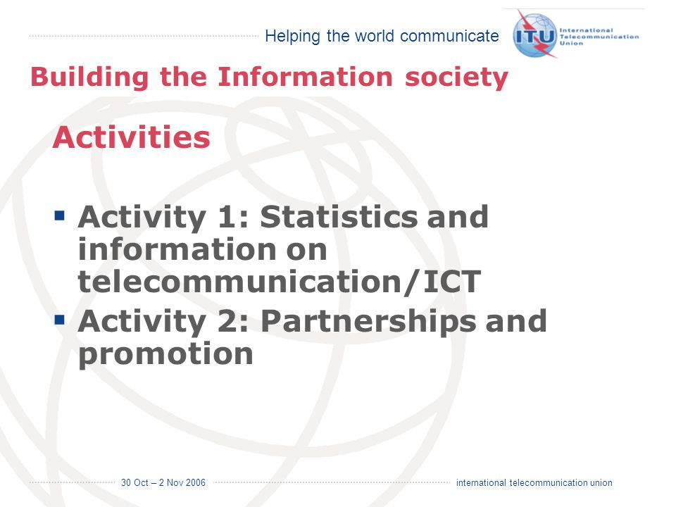 Activity 1: Statistics and information on telecommunication/ICT