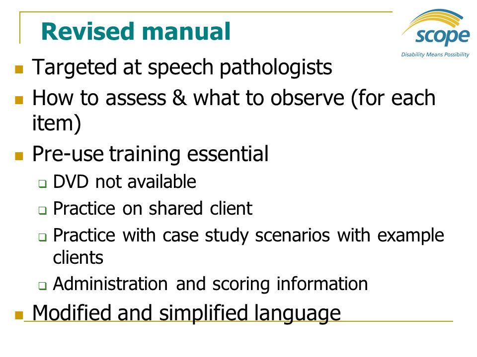Revised manual Targeted at speech pathologists