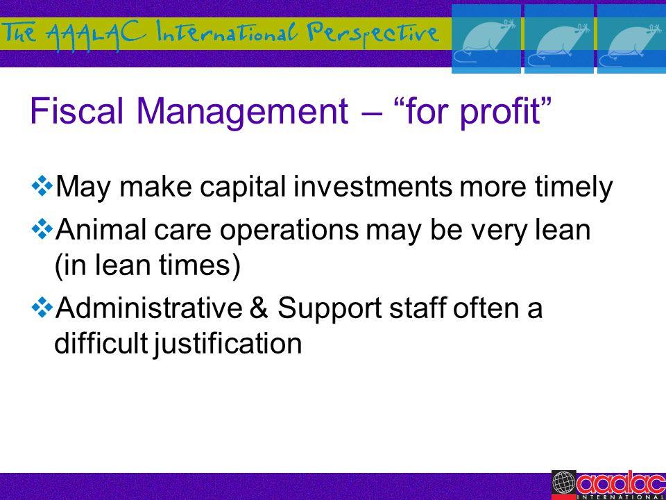 Fiscal Management – for profit