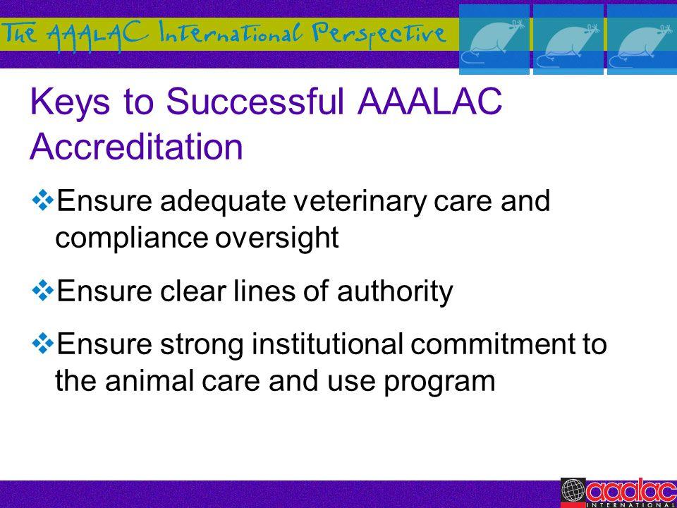 Keys to Successful AAALAC Accreditation