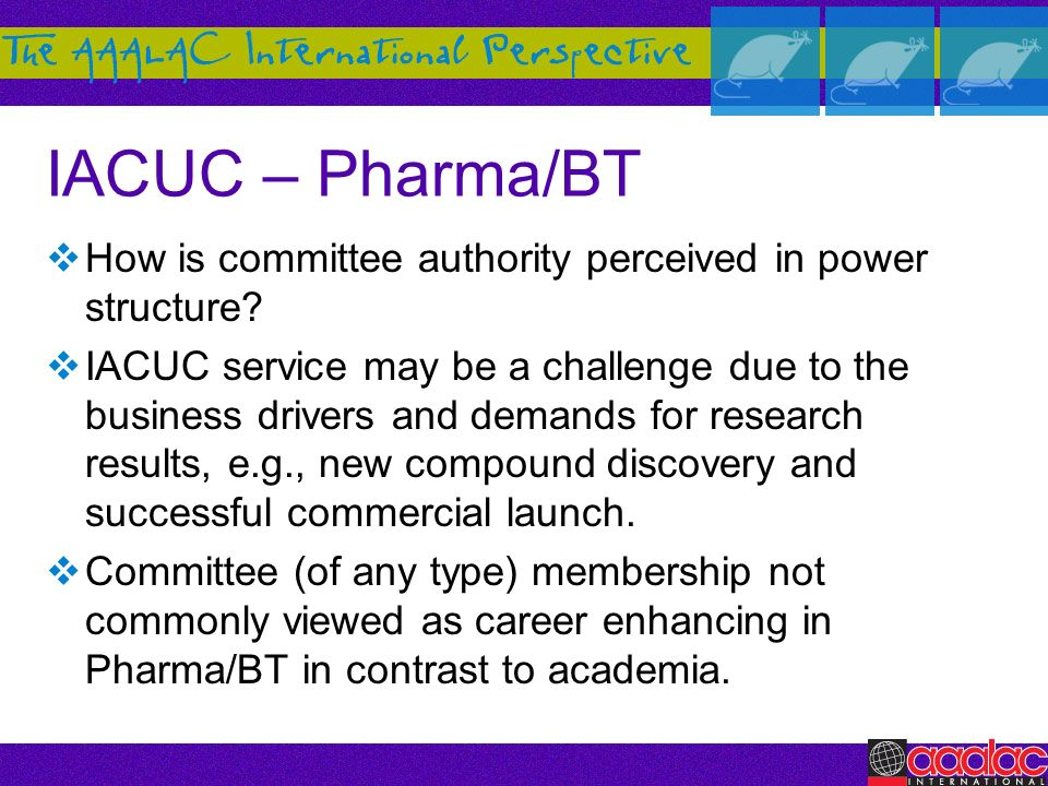 IACUC – Pharma/BT How is committee authority perceived in power structure