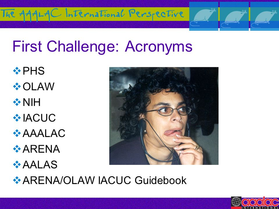 First Challenge: Acronyms