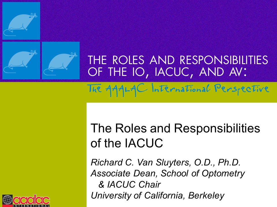 The Roles and Responsibilities of the IACUC
