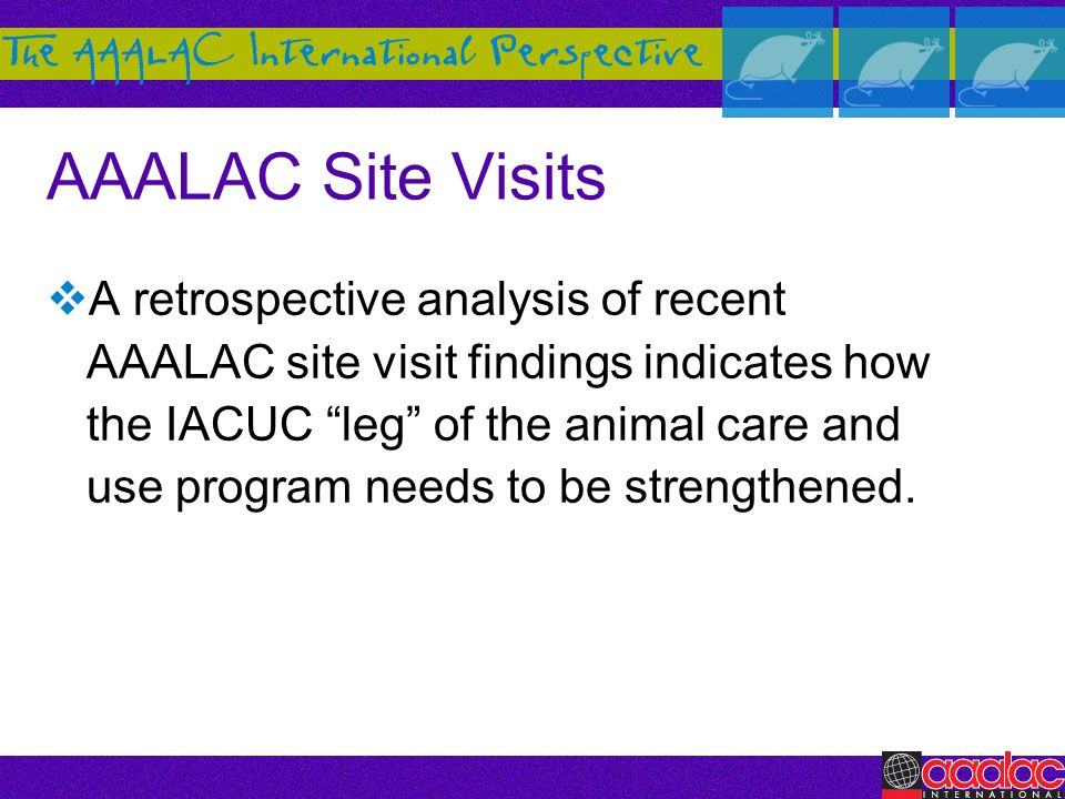 AAALAC Site Visits