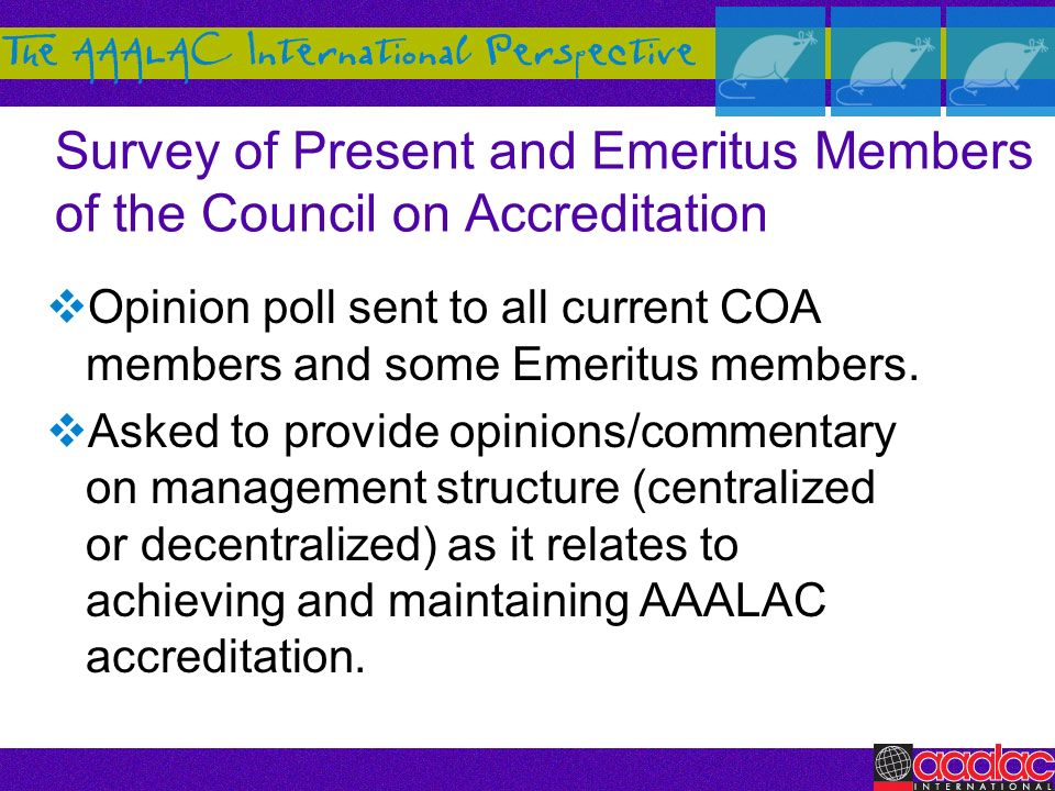 Survey of Present and Emeritus Members of the Council on Accreditation