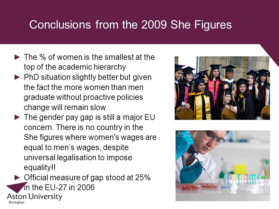 Conclusions from the 2009 She Figures