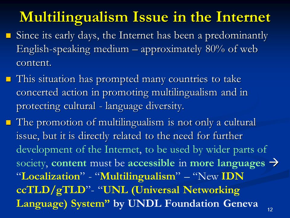 Multilingualism Issue in the Internet