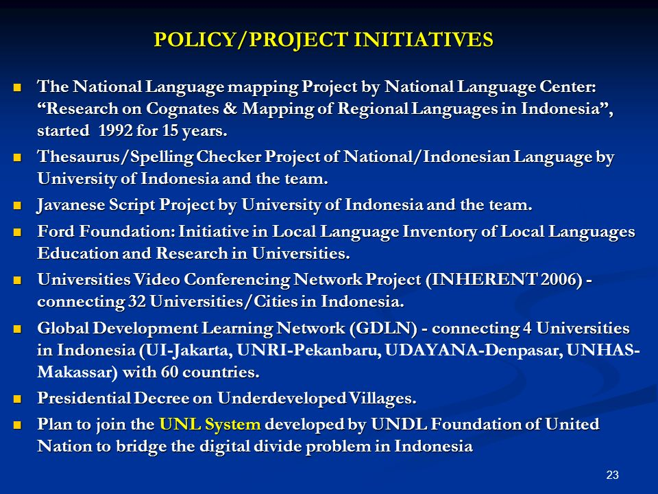 POLICY/PROJECT INITIATIVES