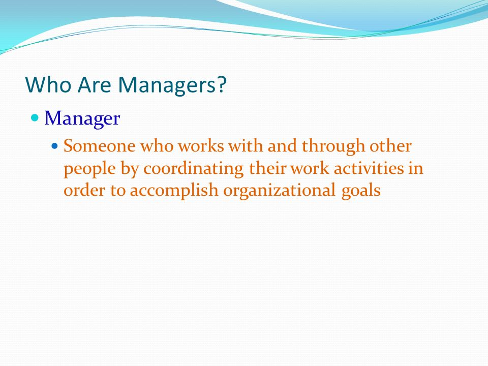 Who Are Managers Manager