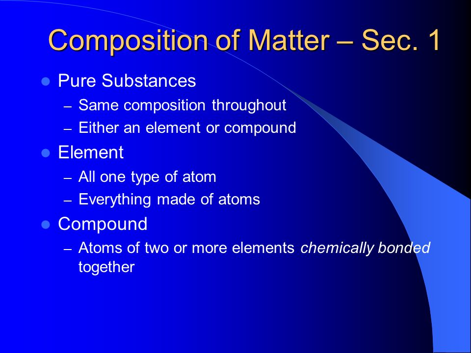 Composition of Matter – Sec. 1