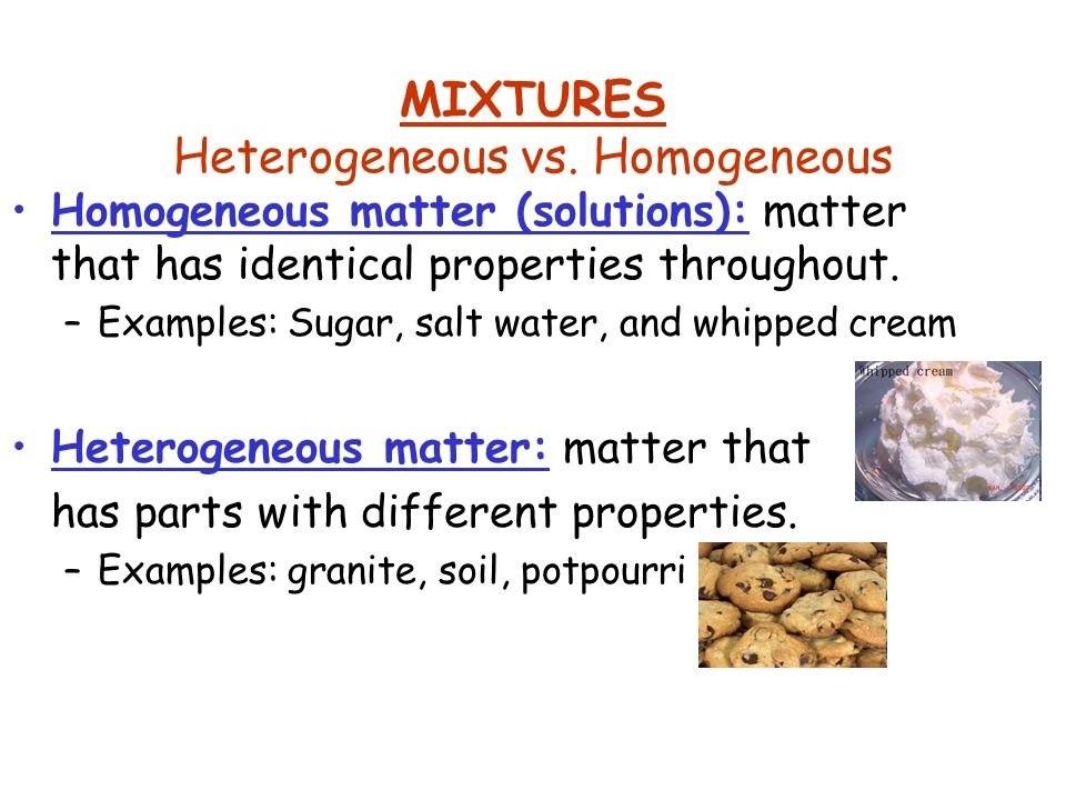 Matter anything with mass and volume ppt video online for Soil homogeneous or heterogeneous