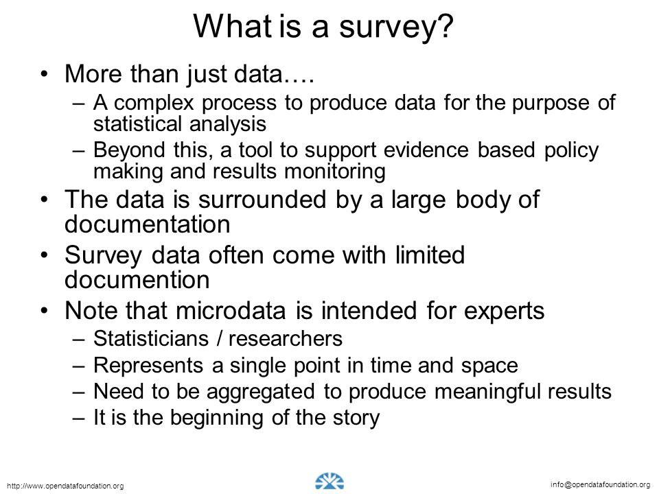 What is a survey More than just data….