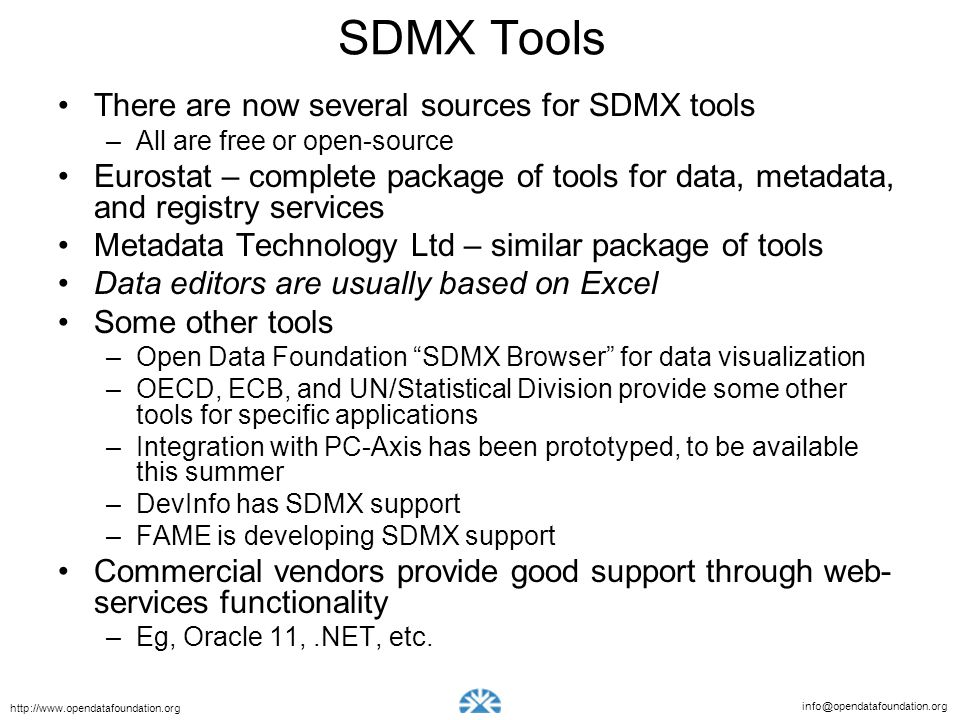 SDMX Tools There are now several sources for SDMX tools