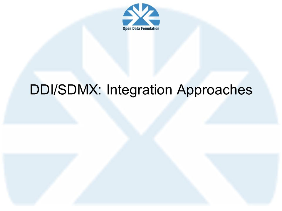 DDI/SDMX: Integration Approaches
