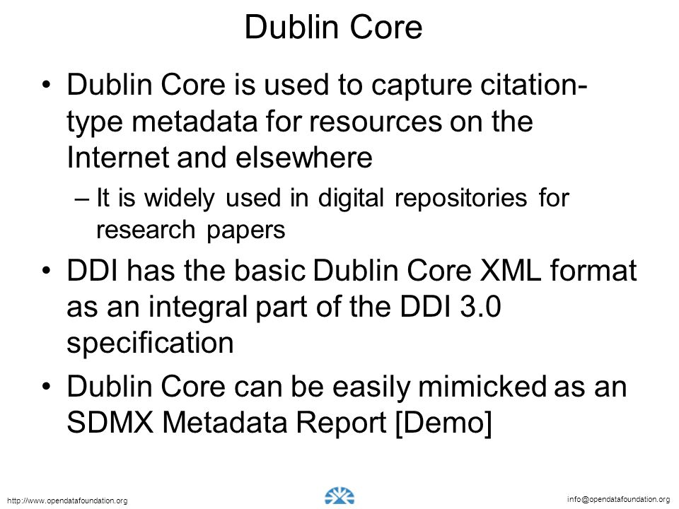 Dublin Core Dublin Core is used to capture citation-type metadata for resources on the Internet and elsewhere.