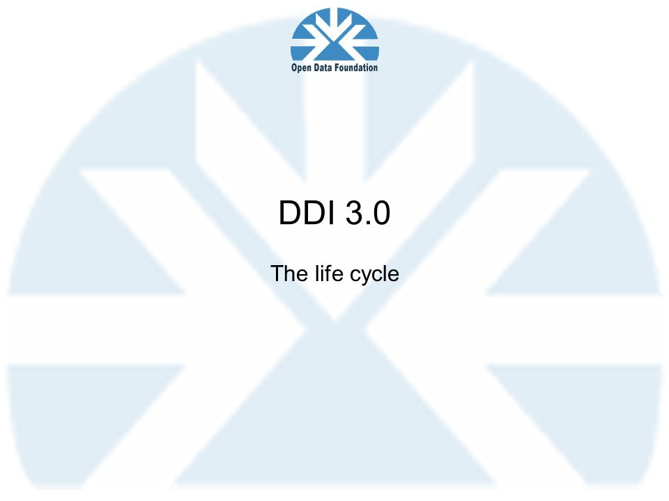 DDI 3.0 The life cycle