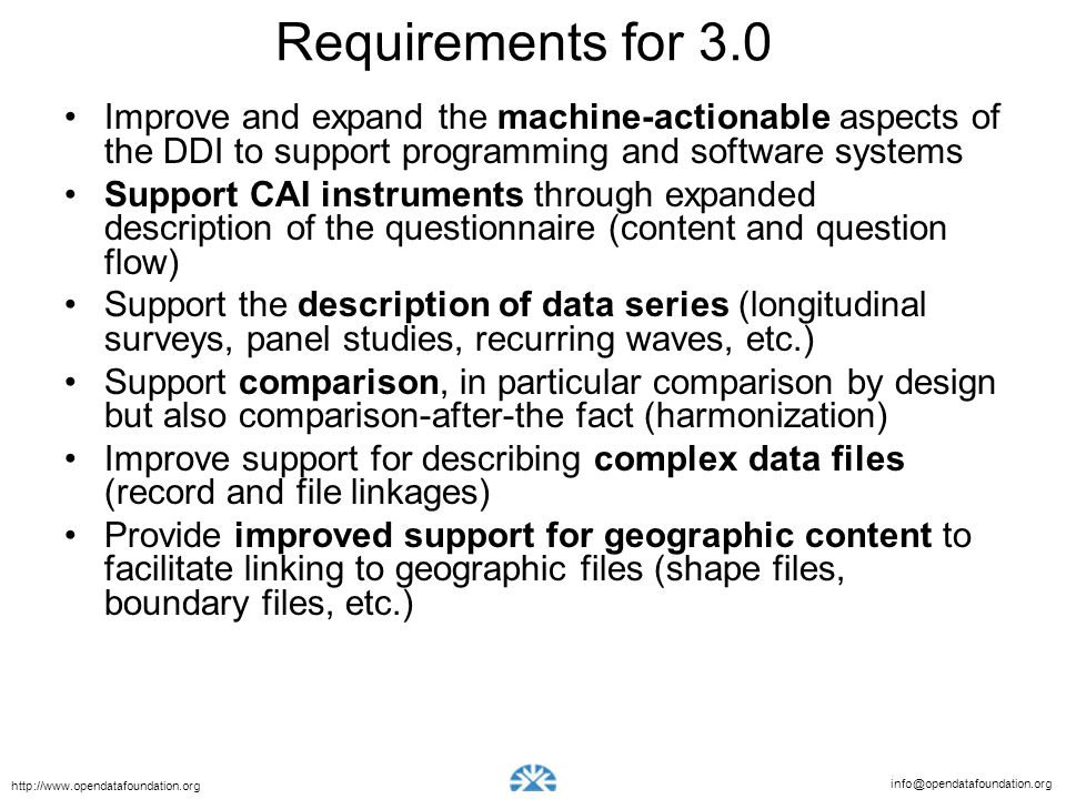 Requirements for 3.0 Improve and expand the machine-actionable aspects of the DDI to support programming and software systems.