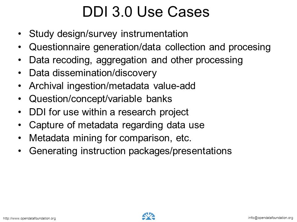 DDI 3.0 Use Cases Study design/survey instrumentation