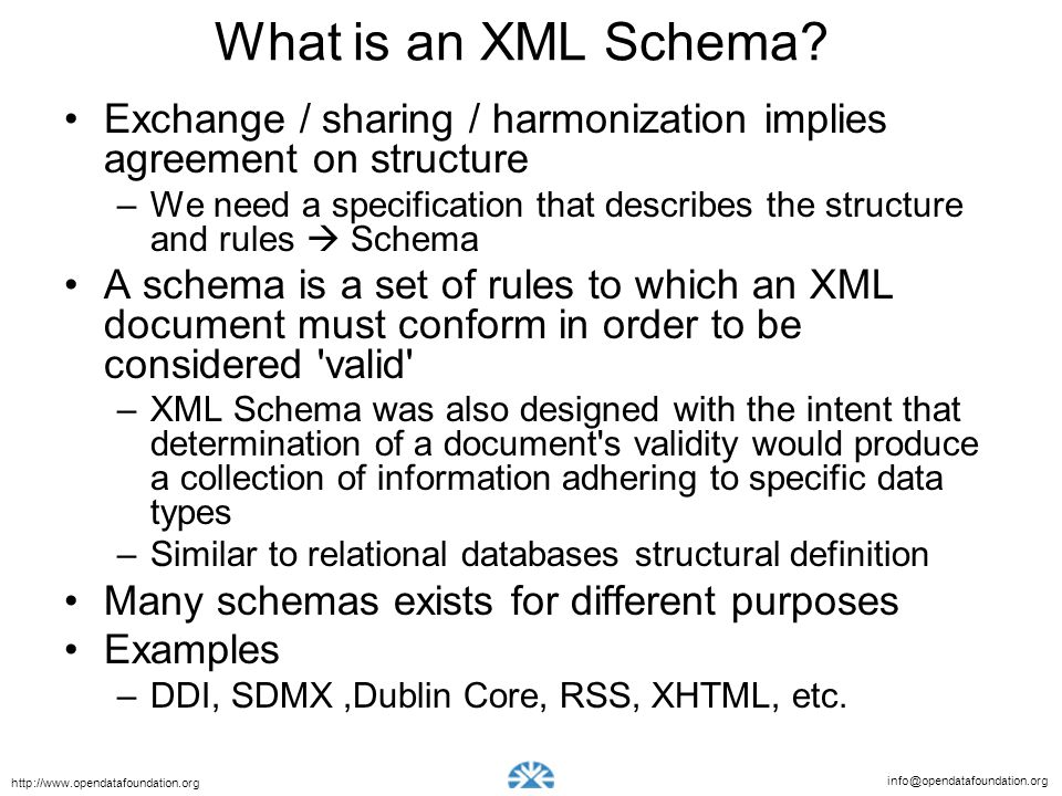 What is an XML Schema Exchange / sharing / harmonization implies agreement on structure.