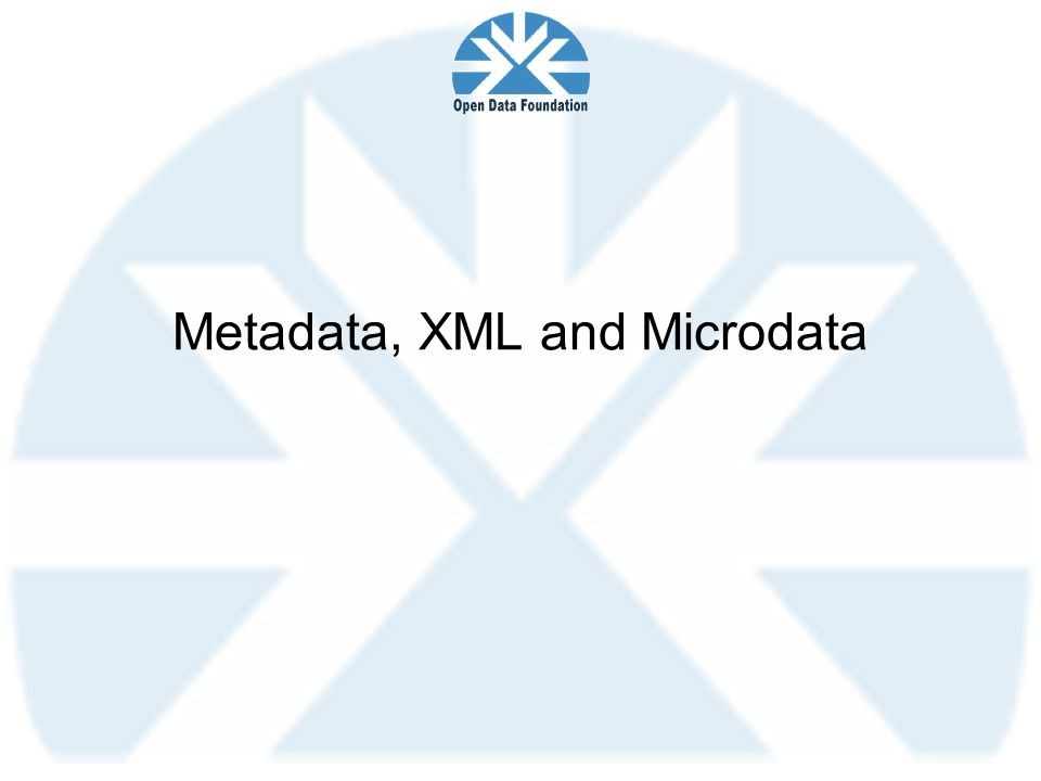 Metadata, XML and Microdata