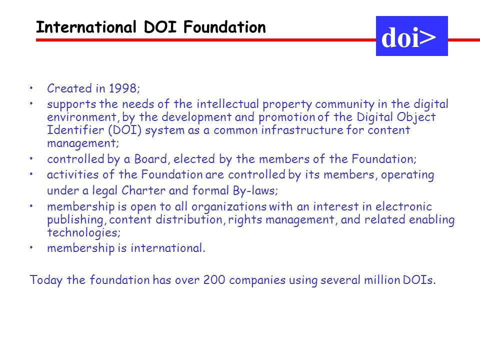 doi> International DOI Foundation Created in 1998;