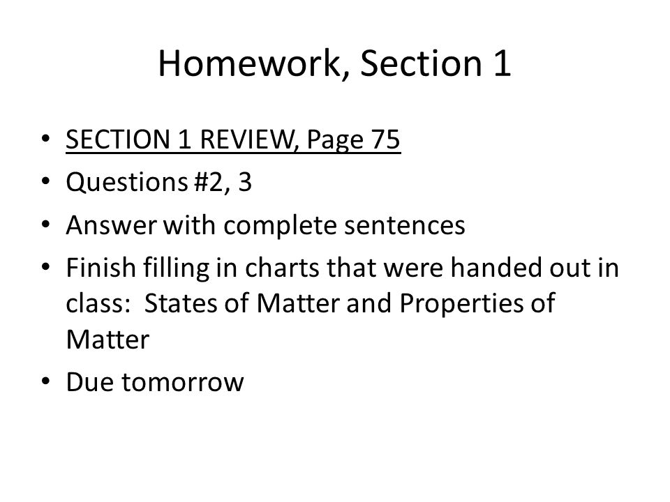 Homework, Section 1 SECTION 1 REVIEW, Page 75 Questions #2, 3