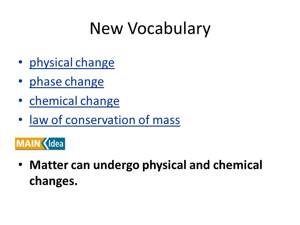New Vocabulary physical change phase change chemical change