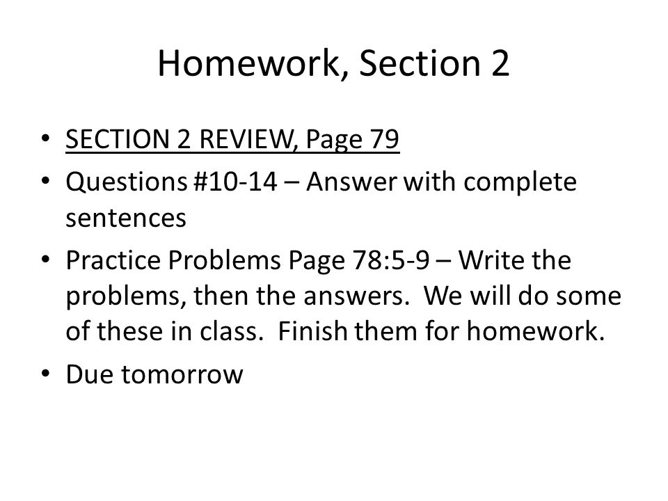 Homework, Section 2 SECTION 2 REVIEW, Page 79